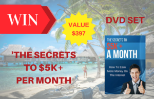 """Win """"The Secrets to $5K+ A Month DVD Set"""