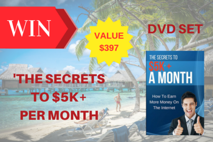 "Win ""The Secrets to $5K+ A Month DVD Set"